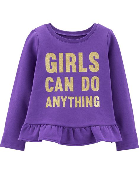 Glitter Girls Can Do Anything Fleece Top