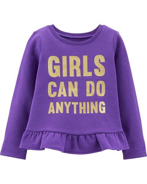 Glitter Girls Can Do Anything Fleece Top
