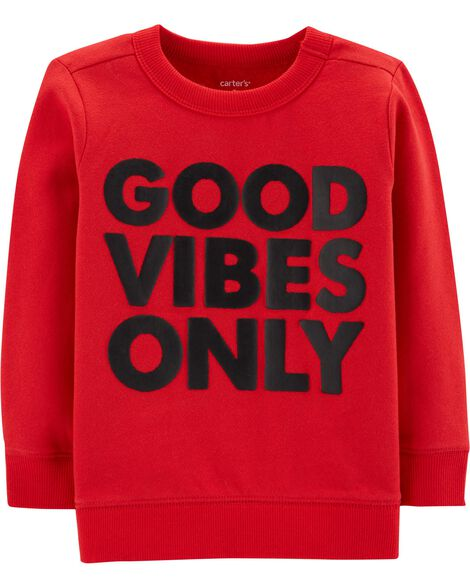 Good Vibes Only Fleece Pullover