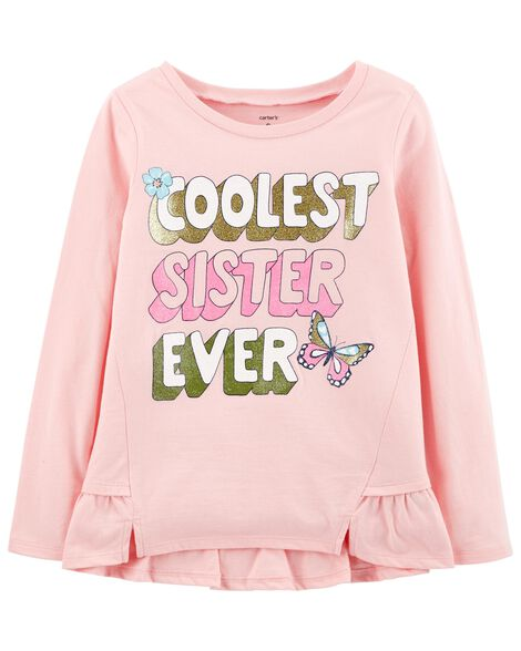 Coolest Sister Ever Ruffle Tee