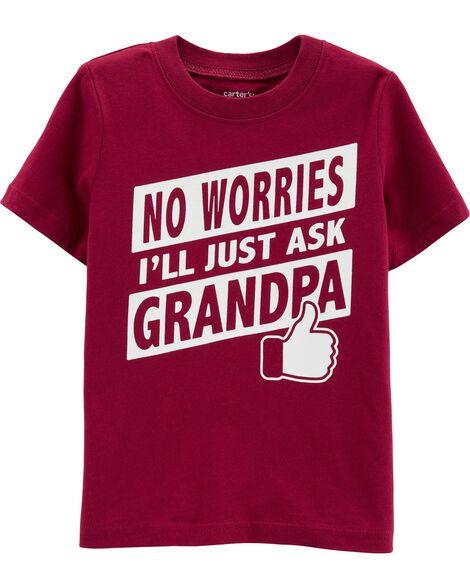 I'll Ask Grandpa Jersey Tee