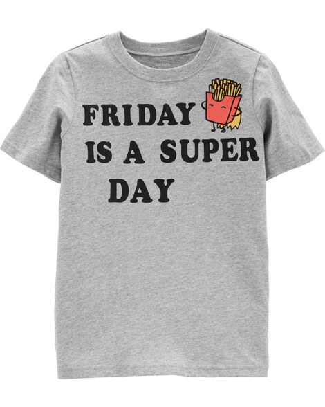 Friday Is A Super Day Jersey Tee