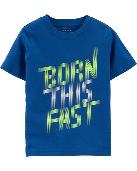 Born This Fast Jersey Tee