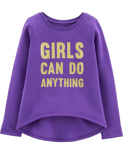 1eb9622c Glitter Girls Can Do Anything Hi-Lo Fleece Top | Carters.com
