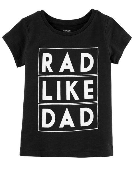 Rad Like Dad Slub Jersey Tee