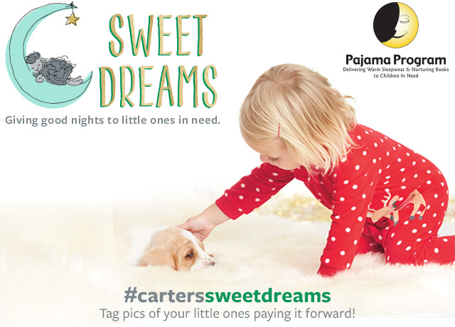 Sweet Dreams - Giving good nights to little ones in need. Pajama Program - Delivering Warm Sleepwear & Nurturing Books to Children in Need - #carterssweetdreams - Tag pics of your little ones paying it forward!