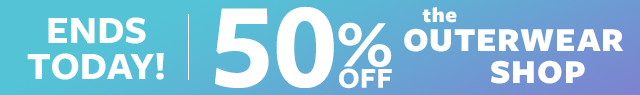 50% Off The Outerwear Shop Ends Today