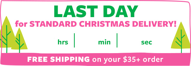 last day | order by december 16 for standard christmas delivery!