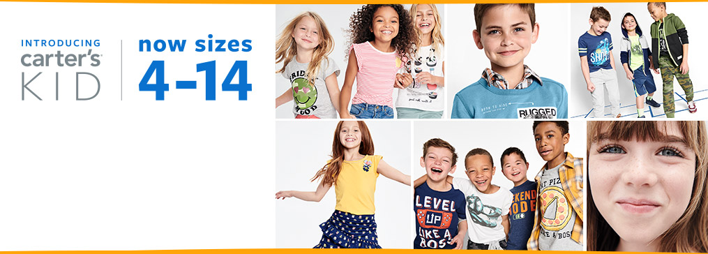 introducing carter's kid   now sizes 4-14   We're bringing a modern and playful look to sizes 4-14. 700 new styles arriving all season long just for KID! Unique graphics, active, layering, mix + match and more!