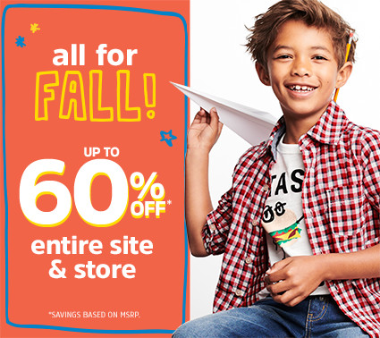 all for FALL! UP TO 60% OFF* entire site & store | *SAVINGS BASED ON MSRP.