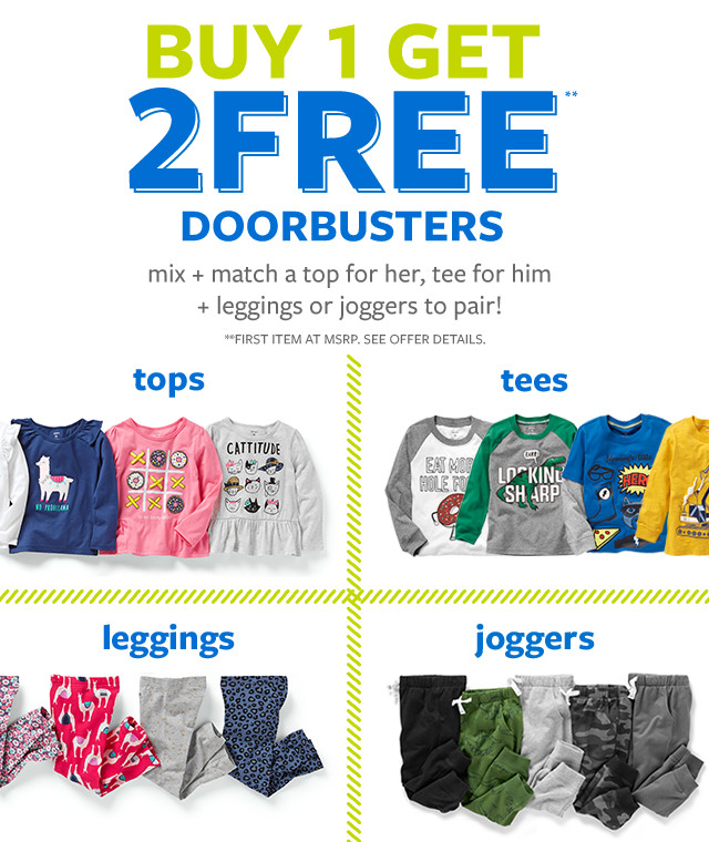 buy 1 get 2 free doorbusters | mix + match a top for her, tee for him + leggings or joggers to pair!