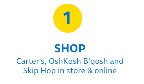 1 | SHOP Carter's, OshKosh B'gosh and Skip Hop in store and online
