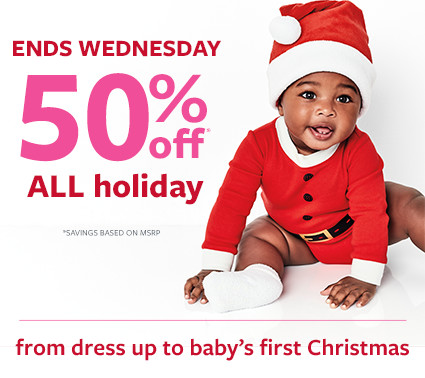 ends wednesday | 50% off msrp all holiday from dress up to babys first christmas