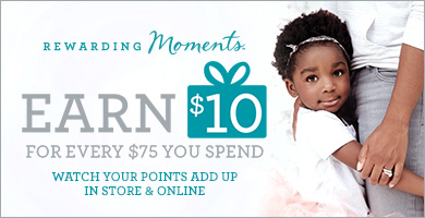 New and improved rewards! Earn $10 for every $75 you spend, online and in store.