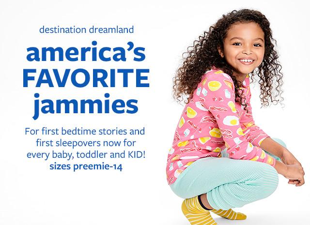 Destination Dreamland - America's Favorite Jammies  Sizes preemie - 14