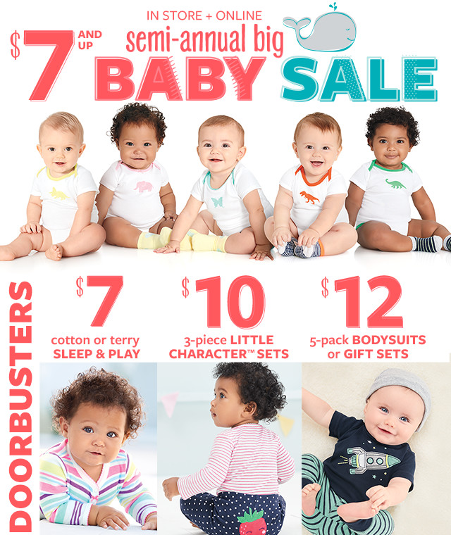 In Store + Online | $7 and up semi-annual big Baby Sale | $7 | $10 | $12 Doorbusters