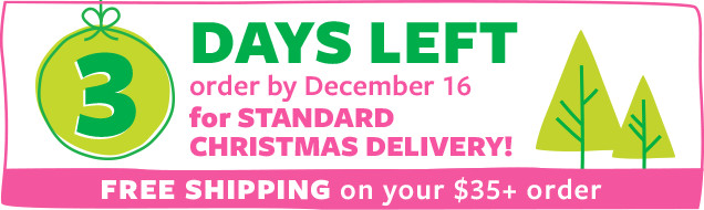 3 days left | order by december 16 for standard christmas delivery!