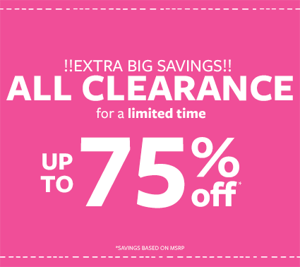 extra big savings! all clearance up to 75% off for a limited time