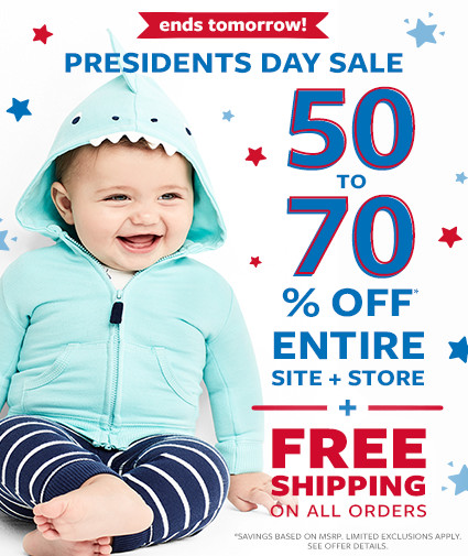 ends tomorrow   be first. get the best! presidents day sale   50 to 70% off msrp entire site + store + free shipping on all orders