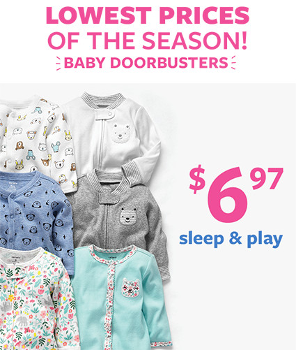 lowest prices of the season! baby doorbusters | $6.97 sleep and play