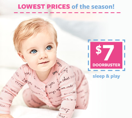 lowest prices of the season | $7 doorbusters slepe and play