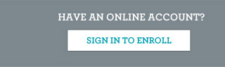 Have an online account? Sign in to enroll