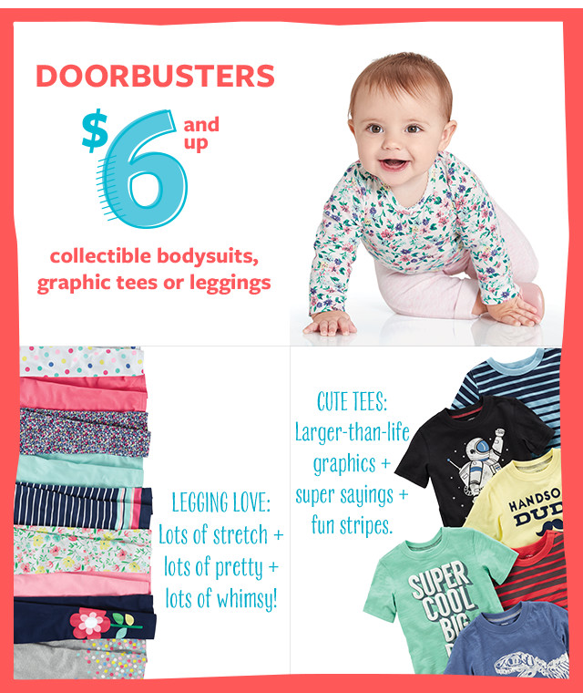Doorbusters $6 and Up | Collectible bodysuits, graphic tees or leggings