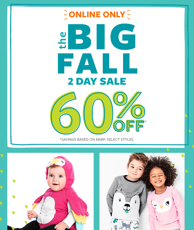 online only | the big fall 2 day sale 60% off msrp